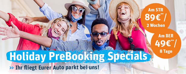 Spezial Park-Tarife am Flughafen Stuttgart und Berlin